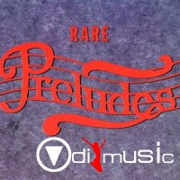 V.A. - Rare Preludes: A Compilation Of Hard To Find Prelude 12'' Versions (Vol 1-6)