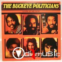 The Buckeye Politicians - Look At Me Now (Vinyl, LP) (1988)