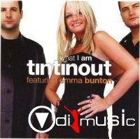 Tin Tin Out Featuring Emma Bunton - What I Am (Remixes)