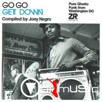 VA - Go Go Get Down - Pure Ghetto Funk From Washington DC (2012)