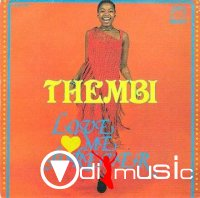 Thembi - Love Me Forever Does It Ring A Bell (Vinyl, 7- 1977)