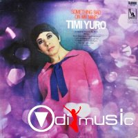 Timi Yuro - Something Bad on My Mind (1968)