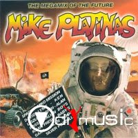 I LOVE MEGAMIXES - The Megamix Of The Future (By Mike Platinas 2004)