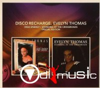 Evelyn Thomas - Disco Recharge High Energy  Standing At The Crossroads (Special Edition) (2014)