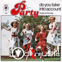 Party - Do You Take Into Accoun ,Vinyl 7