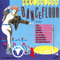 VA - Get On The Dance Floor Volume 1 1989