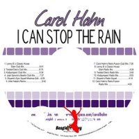 Cover Album of Carol Hahn - I Can Stop The Rain (2009)