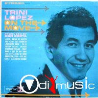 Trini Lopez - On The Move (1963)