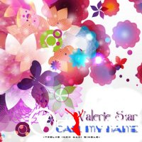 Valerie Star - Call My Name (Maxi-Single) 2014