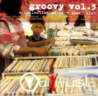 VA - Groovy Vol. 3 - A Collection Of Rare Jazzy Club Tracks (1998)