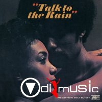 VA - Talk to the Rain - Mainstream Soul Survey (2007)