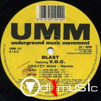 Blast Featuring V.D.C. - Crayzy Man (Remixes) 1994