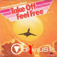 "Orchester Jacques Michel - Take Off Feel Free ,Vinyl 7"" (1979)"