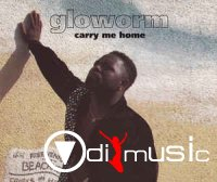 Gloworm - Carry Me Home (CDM - 1994)