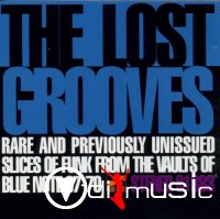 VA - The Lost Grooves: Rare & Previoulsy Unissued Slices Of Funk From The Vaults Of Blue Note (1995)
