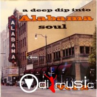 Various Artists - A Deep Dip Into Alabama Soul Vol. 2