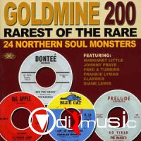 Various - Goldmine 200 (Rarest Of The Rare) (24 Northern Soul Monsters)