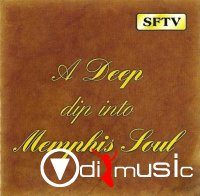 VA - A Deep Dip Into Memphis Soul Vol1-3 (2004)