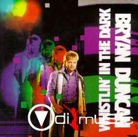 Bryan Duncan - Whistlin' In The Dark (CD, Album)