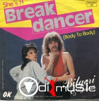 Bilgeri & Judith - She's A Break Dancer (Body To Body) ,Vinyl 7