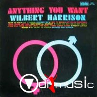 Wilbert Harrison - Anything You Want (Vinyl, LP)