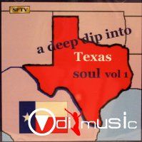 VA - A Deep Dip Into Texas Soul, Vol. 1