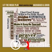 Various - Let The Music Play- Black America Sings Bacharach & David (2014)