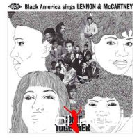 Various - Come Together (Black America Sings Lennon & McCartney)