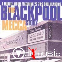 Various - The Blackpool Mecca Story A TRIBUTE ALBUM FEATURING 22 70'S