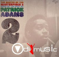 Various Artists - P&P Records and Peter Brown present The Master of The Masterpiece: Patrick Adams