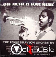 The Leslie Drayton Orchestra - Our Music Is Your Music (1980)