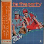 Sugar & Candy - Come To The Party 1979