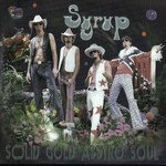 Syrup - Solid Gold Asstro Soul (CD, Album)