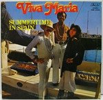 Viva Maria - Summertime In Spain 1978