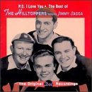The Hilltoppers - P.S. I Love You: The Best of The Hilltoppers featuring Jimmy Sacca