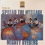 Mighty Ryeders - Help Us Spread The Message (Vinyl, LP, Album)