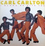Carl Carlton - I Wanna Be With You (1975)