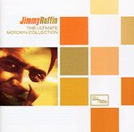 Jimmy Ruffin - The Ultimate Motown Collection (2004)