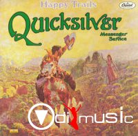 Quicksilver Messenger Service - Happy Trails (1988)