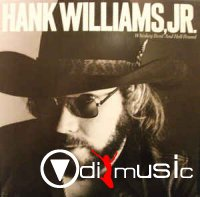 Hank Williams Jr. - Whiskey Bent and Hell Bound (1979)
