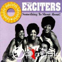 The Exciters - Something To Shout About