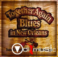 June Yamagishi - Together Again - Blues in New Orleans (2007)