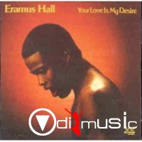 Eramus Hall - Your Love Is My Desire (Vinyl, LP, Album)