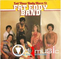 Fat Eddy Band - Let Your Body Move It ,Vinyl 7