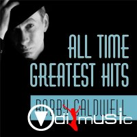 Bobby Caldwell - All Time Greatest Hits (2012)