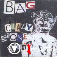 Bag - Crazy Stone Head / Midnight Juice 1994