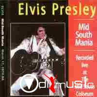 Elvis Presley - Midsouth Mania - The Missing Memphis