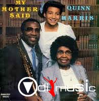Quinn Harris - My Mother Said (Vinyl, LP) 1988