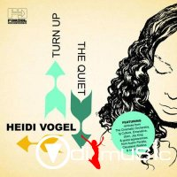 Heidi Vogel - Turn Up the Quiet (2014)