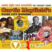 Various - Curtis Mayfield's Windy City Winners (2011)
